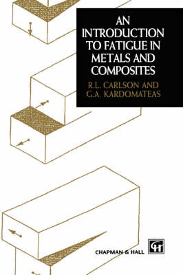 Introduction to Fatigue in Metals and Composites (Hardback)