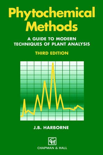 Phytochemical Methods A Guide to Modern Techniques of Plant Analysis (Paperback)