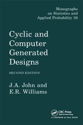 Cyclic and Computer Generated Designs, Second Edition - Chapman & Hall/CRC Monographs on Statistics & Applied Probability (Hardback)