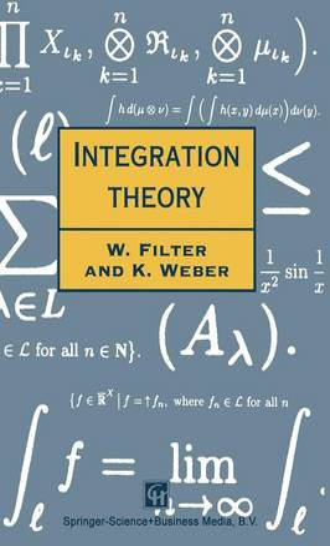 Integration Theory - Chapman Hall/CRC Mathematics Series 14 (Hardback)