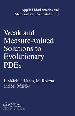 Weak and Measure-Valued Solutions to Evolutionary PDEs - Applied Mathematics 13 (Hardback)