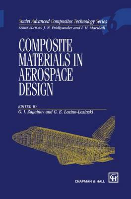 Composite Materials in Aerospace Design - Soviet Advanced Composites Technology Series 6 (Hardback)