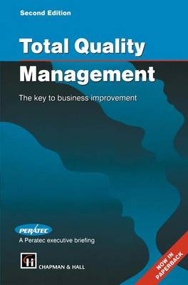 Total Quality Management: The key to business improvement (Paperback)