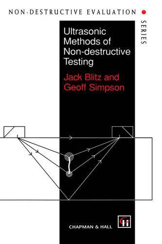 Ultrasonic Methods of Non-destructive Testing - Non-Destructive Evaluation Series 2 (Hardback)