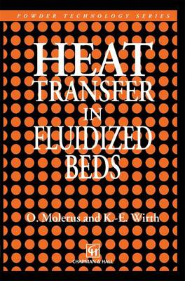 Heat Transfer in Fluidized Beds - Particle Technology Series 11 (Hardback)