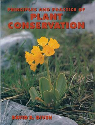 Principles and Practice of Plant Conservation (Hardback)