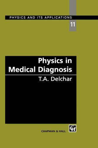 Physics in Medical Diagnosis (Hardback)