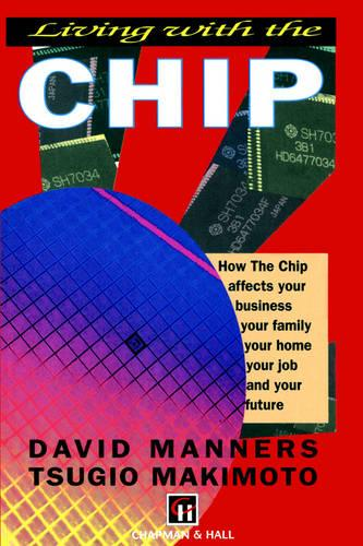 Living with the Chip (Paperback)