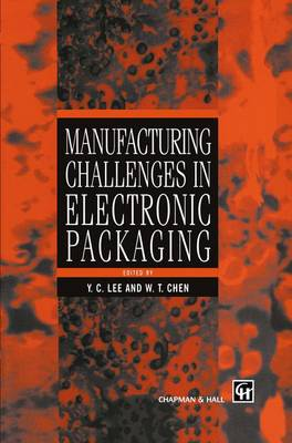 Manufacturing Challenges in Electronic Packaging (Hardback)
