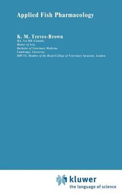 Applied Fish Pharmacology - Aquaculture Series 3 (Hardback)