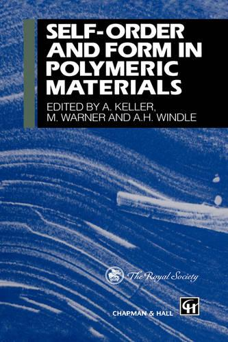 Self-order and Form in Polymeric Materials (Hardback)