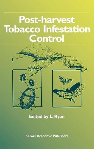 Post-harvest Tobacco Infestation Control (Hardback)