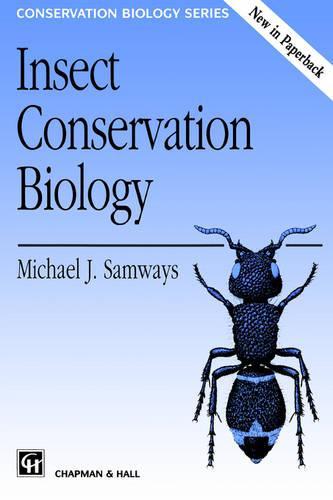 Insect Conservation Biology - Conservation Biology 2 (Paperback)