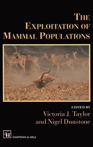 The Exploitation of Mammal Populations (Hardback)