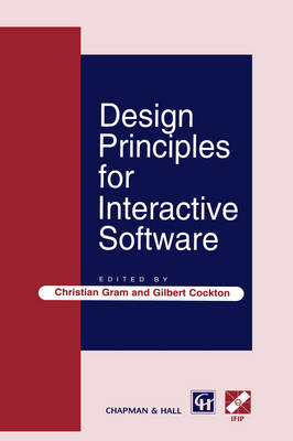 Design Principles for Interactive Software - IFIP Advances in Information and Communication Technology (Hardback)
