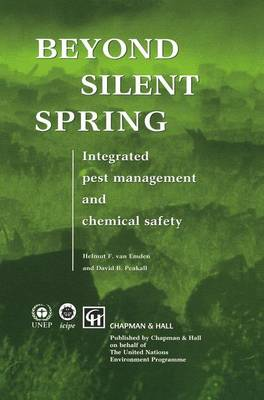 Beyond Silent Spring: Integrated pest management and chemical safety (Paperback)