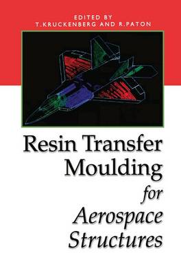 Resin Transfer Moulding for Aerospace Structures (Hardback)