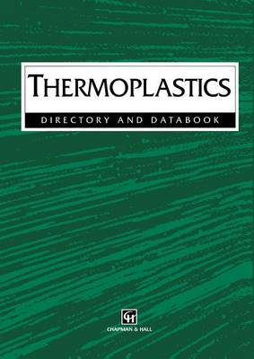 Thermoplastics: Directory and Databook (Paperback)