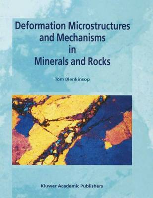 Deformation Microstructures and Mechanisms in Minerals and Rocks (Hardback)