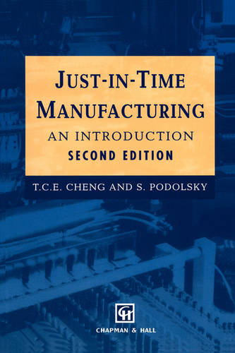 Just-in-Time Manufacturing: An introduction (Paperback)