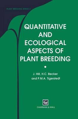 Quantitative and Ecological Aspects of Plant Breeding - Plant Breeding (Hardback)