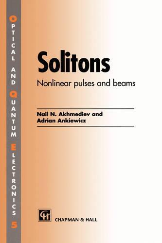 Solitons: Non-linear pulses and beams (Hardback)