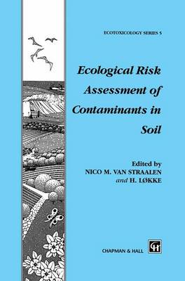 Ecological Risk Assessment of Contaminants in Soil (Hardback)