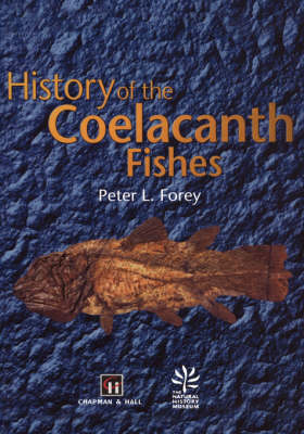 History of the Coelacanth Fishes (Hardback)