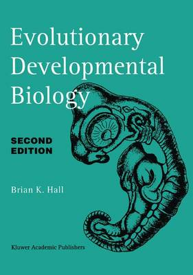 Evolutionary Developmental Biology (Hardback)