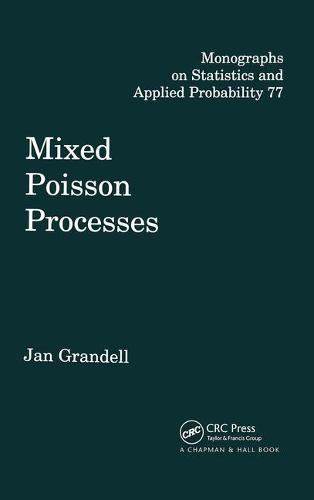 Mixed Poisson Processes - Chapman & Hall/CRC Monographs on Statistics and Applied Probability 77 (Hardback)
