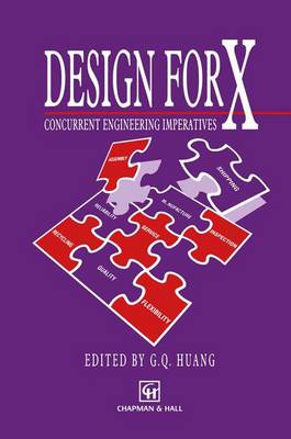 Design for X: Concurrent engineering imperatives (Paperback)