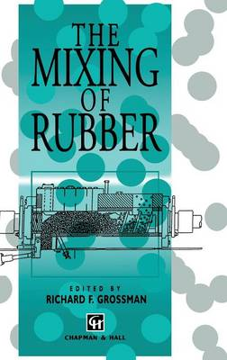 The Mixing of Rubber (Hardback)