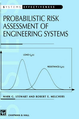 Probabilistic Risk Assessment of Engineering Systems (Hardback)
