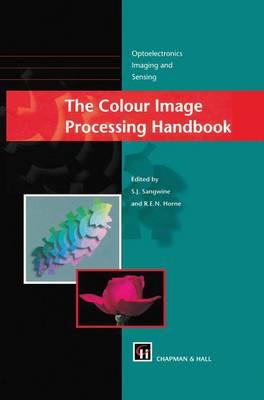 The Colour Image Processing Handbook (Hardback)
