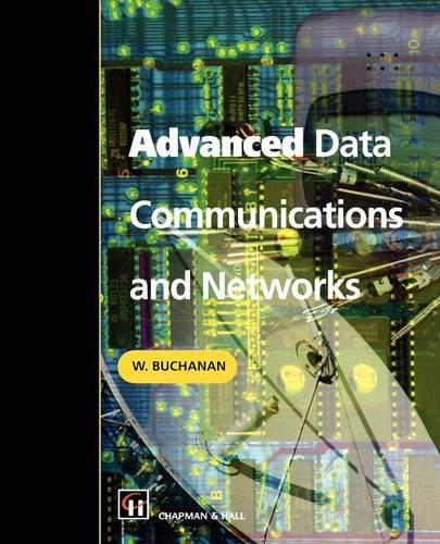 Advanced Data Communications and Networks (Paperback)
