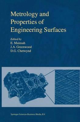 Metrology and Properties of Engineering Surfaces (Hardback)