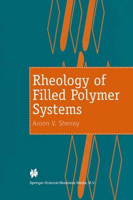 Rheology of Filled Polymer Systems (Hardback)