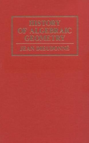 History Algebraic Geometry (Hardback)