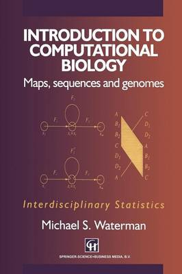 Introduction to Computational Biology: Maps, Sequences and Genomes - Chapman & Hall/CRC Interdisciplinary Statistics (Hardback)