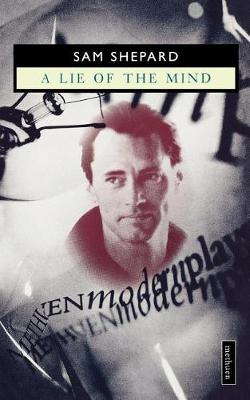 A Lie of the Mind - Modern Plays (Paperback)