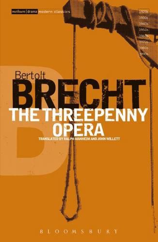 The Threepenny Opera: v.2 - Modern Classics (Paperback)