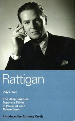 "Rattigan Plays: ""The Deep Blue Sea""; ""Separate Tables""; ""In Praise of Love""; ""Before Dawn"" v. 2 - World Classics (Paperback)"