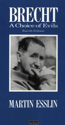 """Brecht: """"A Choice of Evils"""" - Plays and Playwrights (Paperback)"""