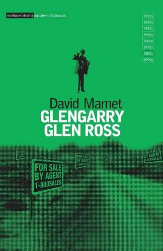 Glengarry Glen Ross: A Play in Two Acts - Modern Classics (Paperback)