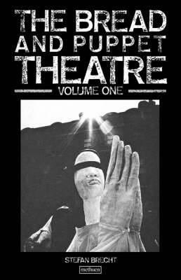 Bread And Puppet Theatre: v. 1-2 - Biography and Autobiography (Paperback)