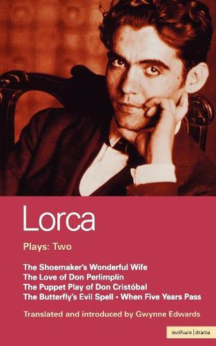 """Plays: """"Shoemaker's Wife"""", """" Don Perlimplin""""; """"Puppet Play of Don Christobel"""", Butterfly's Evil Spell"""", """"When Five Years Pass"""" v.2 - World Classics (Paperback)"""
