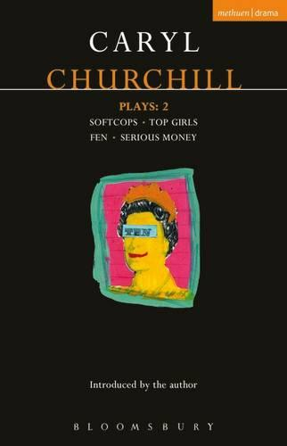 """Churchill Plays: """"Softcops""""; """"Top Girls""""; """"Fen""""; """"Serious Money"""" v.2 - Contemporary Dramatists (Paperback)"""