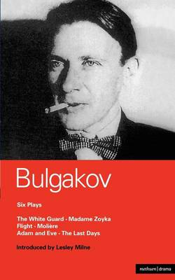 Bulgakov Six Plays - World Classics (Paperback)