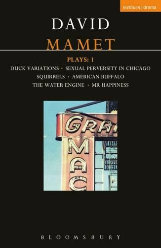 "Mamet Plays: ""Duck Variations"", ""Sexual Perversity in Chicago"", ""Squirrels"", ""American Buffalo"", ""The Water Engine"", ""Mr.Happiness"" v.1 - Contemporary Dramatists (Paperback)"