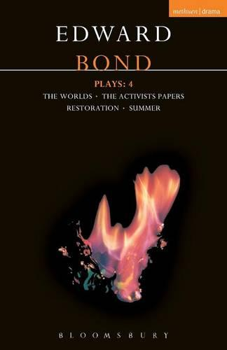 """Bond Plays: """"Worlds with Activists"""", """"Restoration and Summer"""" v. 4 - Contemporary Dramatists (Paperback)"""
